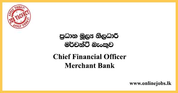 Chief Financial Officer Merchant Bank