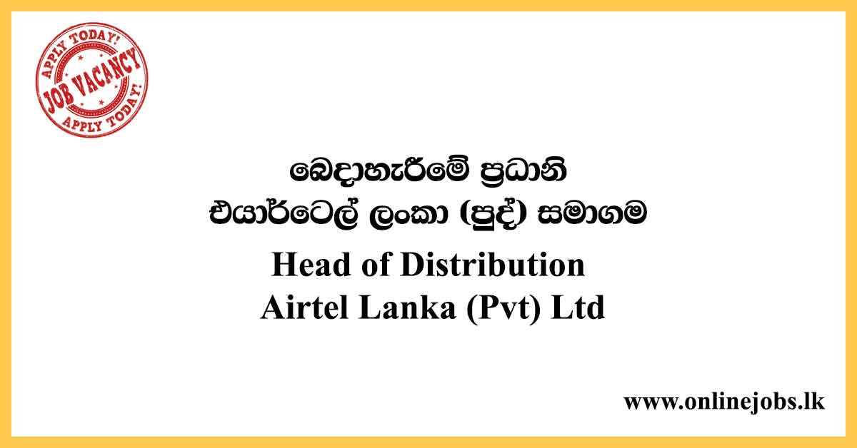 Head of Distribution : Airtel Vacancies 2020