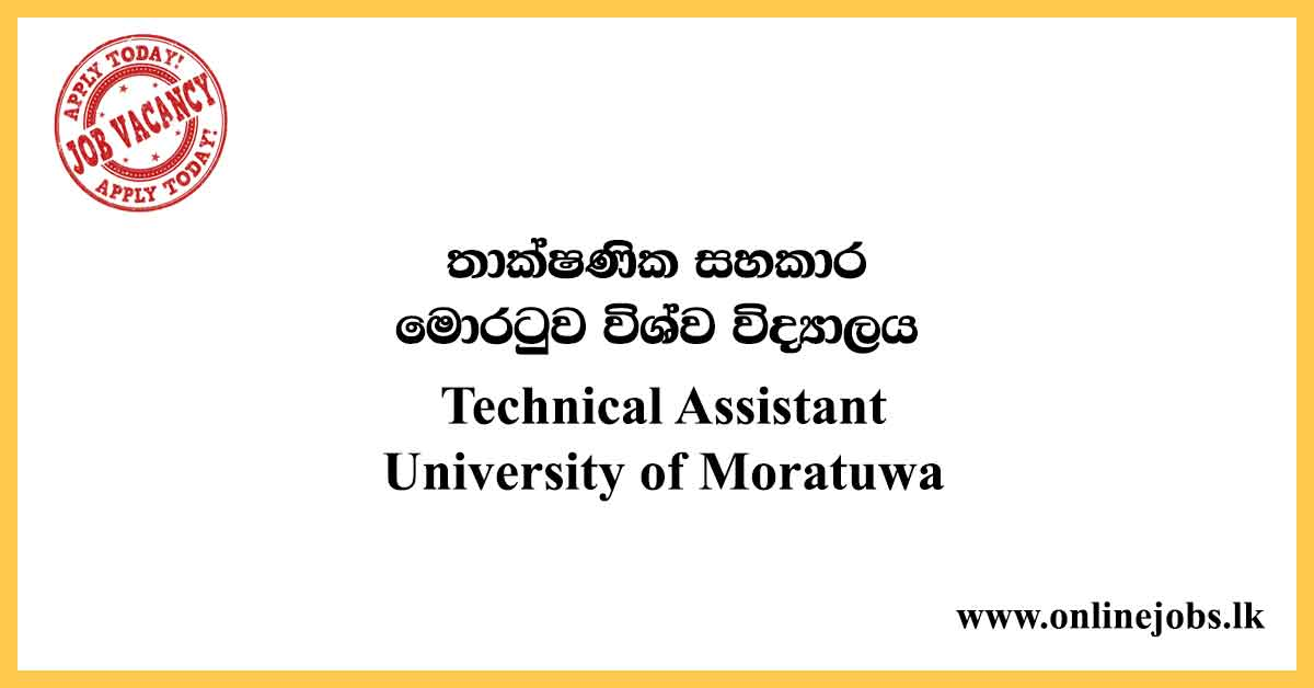 Technical Assistant - University of Moratuwa Vacancies 2020